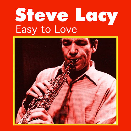 Play & Download Easy to Love by Steve Lacy | Napster