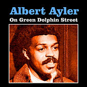 Play & Download On Green Dolphin Street by Albert Ayler | Napster