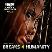 Breaks 4 Humanity, Vol. 2 - EP by Various Artists