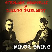 Play & Download Minor Swing by Stephane Grappelli | Napster