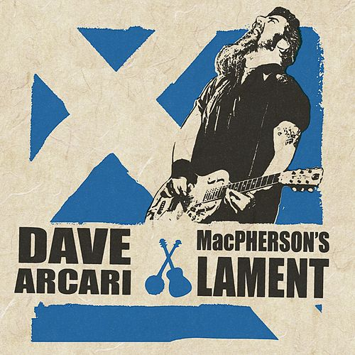Play & Download McPherson's Lament by Dave Arcari | Napster