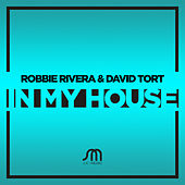 Play & Download In My House by Robbie Rivera | Napster