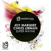 Play & Download Super Wayne by Joy Marquez | Napster