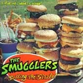 Play & Download Selling The Sizzle! by The Smugglers | Napster