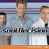 Play & Download No One Does It Better by Souldecision | Napster