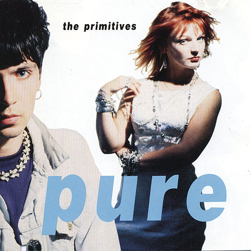 Play & Download Pure by The Primitives | Napster