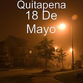 18 de Mayo by Quitapena