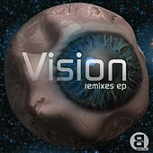 Play & Download Vision Remixes - Single by Various Artists | Napster