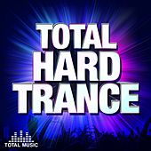 Total Hard Trance - EP by Various Artists