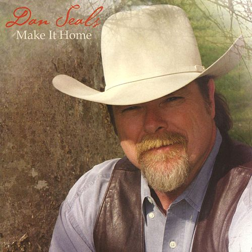 Play & Download Make It Home by Dan Seals | Napster