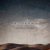 Play & Download Ages Places by Wildlife Control | Napster