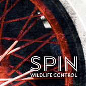 Play & Download Spin by Wildlife Control | Napster
