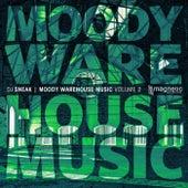 Moody Warehouse Music Volume 2 by DJ Sneak