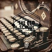 Play & Download The Oldschool, Vol. 5 by Various Artists | Napster