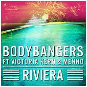 Play & Download Riviera by Bodybangers | Napster