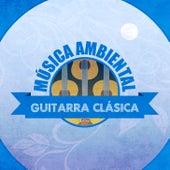 Play & Download Música Ambiental Guitarra Clásica by Antonio De Lucena | Napster
