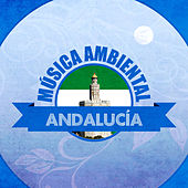 Play & Download Música Ambiental Andalucía by Various Artists | Napster