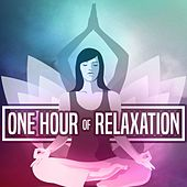 Play & Download One Hour of Relaxation by Various Artists | Napster