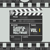 Classical Music in Hollywood Vol. I by Various Artists