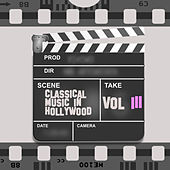Classical Music in Hollywood Vol. III by Various Artists