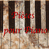 Play & Download Pièces pour Piano by Various Artists | Napster