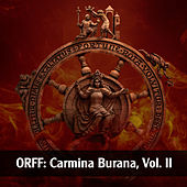 Play & Download Orff: Carmina Burana, Vol. II by Various Artists | Napster