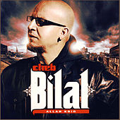 Play & Download Allah kbir by Cheb Bilal | Napster