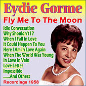 Play & Download Fly Me to the Moon by Eydie Gorme | Napster