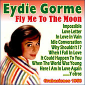 Play & Download Grabaciones 1958 by Eydie Gorme | Napster