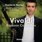 Play & Download Vivaldi: Bassoon Concertos by Gustavo Núñez | Napster