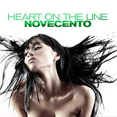 Play & Download Heart On The Line by Novecento | Napster