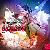 Dancespace: Electricfloor, Vol. 3 by Various Artists
