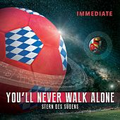 Play & Download You'll Never Walk Alone / Stern des Südens by Immediate | Napster