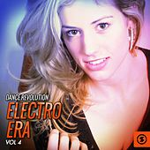 Play & Download Dance Revolution: Electro Era, Vol. 4 by Various Artists | Napster