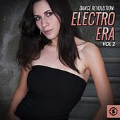 Play & Download Dance Revolution: Electro Era, Vol. 2 by Various Artists | Napster