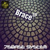 Play & Download Brace by Disbase System | Napster