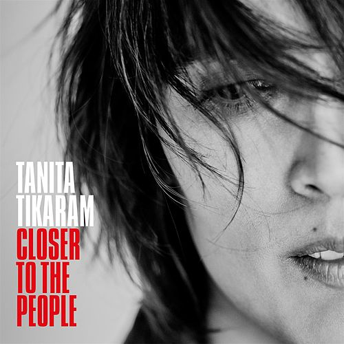 Play & Download Closer To The People by Tanita Tikaram | Napster
