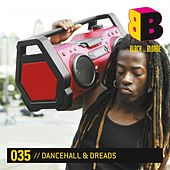 Dancehall & Dreads by Various Artists