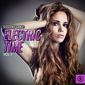 Suddenly Dance: Electric Time, Vol. 2 by Various Artists