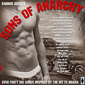 Sons of Anarchy - 40 Big Songs Inspired By The Show by Various Artists