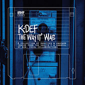 Play & Download The Way It Was by K-Def | Napster