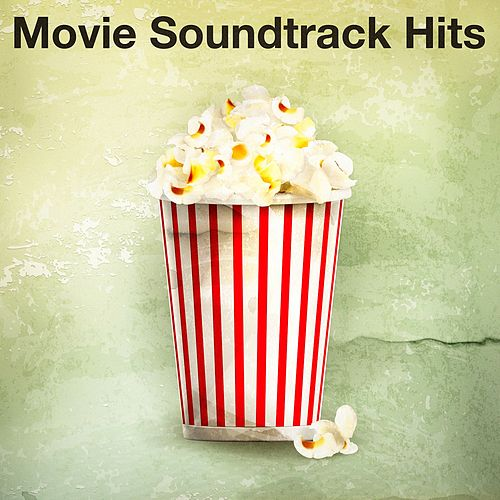 Play & Download Movie Soundtrack Hits by Best Movie Soundtracks | Napster