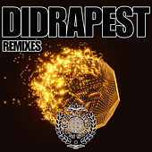 Play & Download Didrapest (Remixes) by Didrapest | Napster