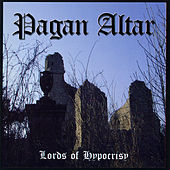 Play & Download Lords of Hypocrisy by Pagan Altar | Napster