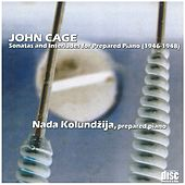 John Cage - Nada Kolundžija ‎– Sonatas And Interludes / Music For Marcel Duchamp - Prepared Piano by Nada Kolundžija