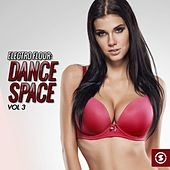 Electro Floor: Dance Space, Vol. 3 by Various Artists