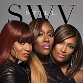 Play & Download Still by SWV | Napster