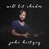 Play & Download Well Lit Shadow by Jake Hertzog | Napster