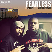 Play & Download Fearless (feat. KXNG Crooked) - Single by Lazarus | Napster
