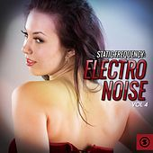 Play & Download Static Frequency: Electro Noise, Vol. 4 by Various Artists | Napster